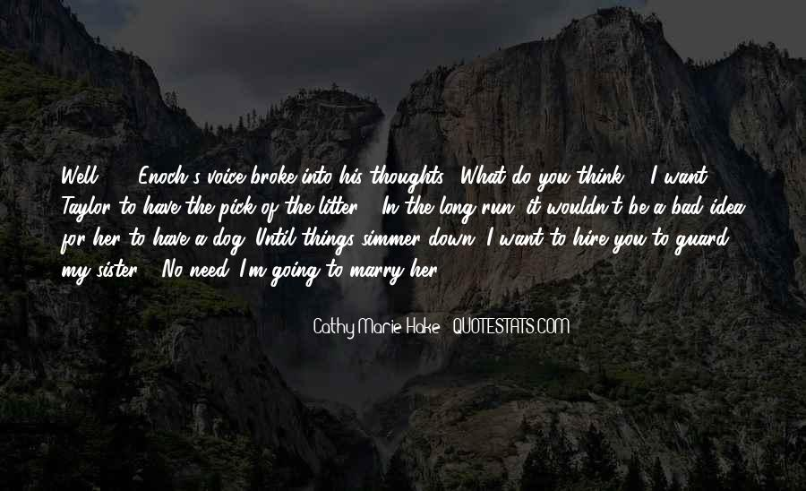 Going To Marry Soon Quotes #28254