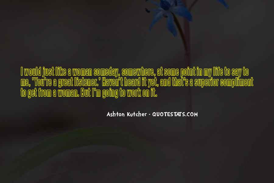 Going To Somewhere Quotes #108071