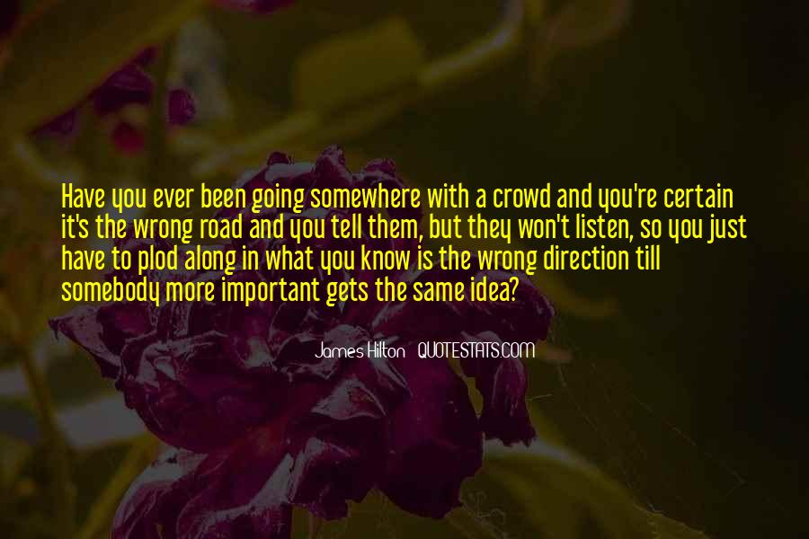 Going To Somewhere Quotes #177833