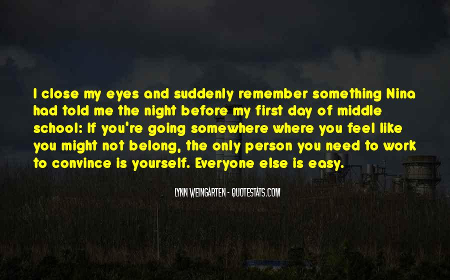 Going To Somewhere Quotes #314107