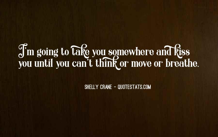 Going To Somewhere Quotes #357736