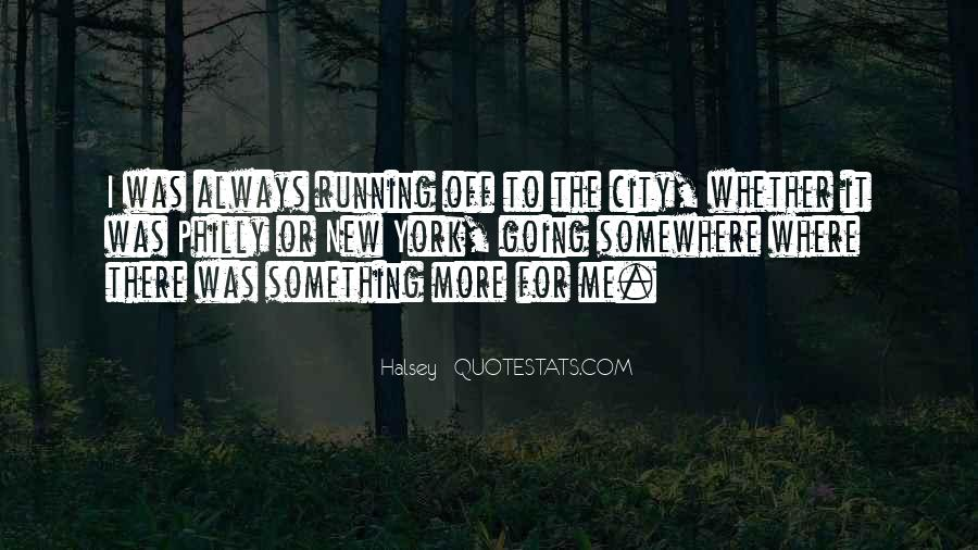 Going To Somewhere Quotes #568416