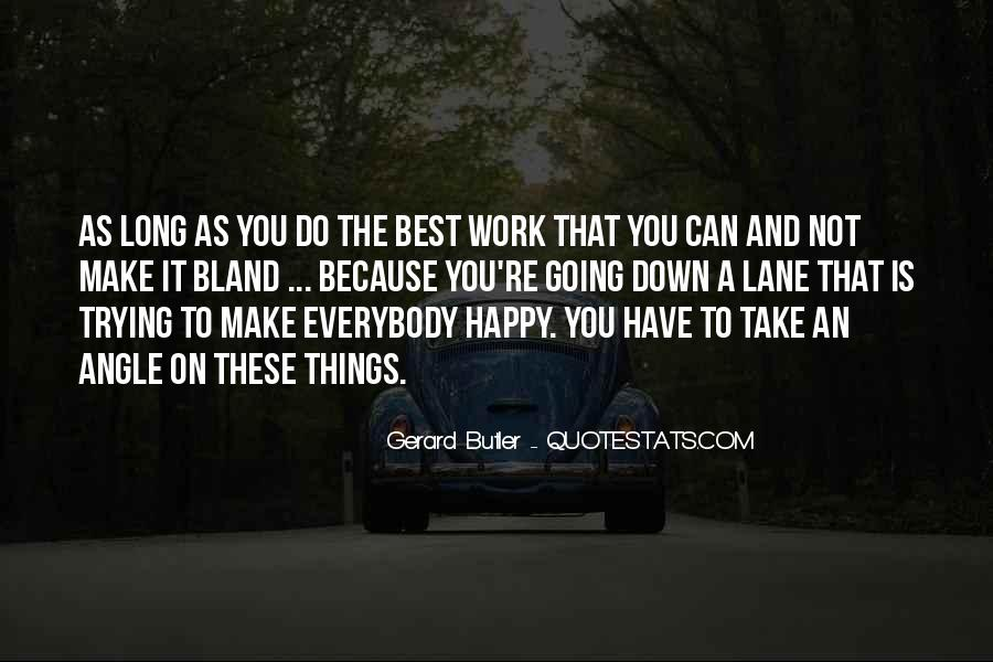 Going To Work Happy Quotes #510335