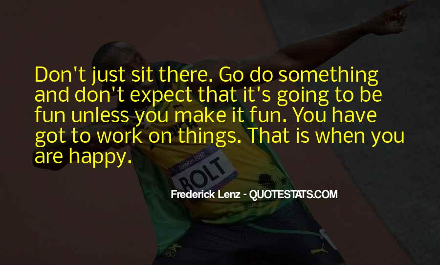 Going To Work Happy Quotes #591338