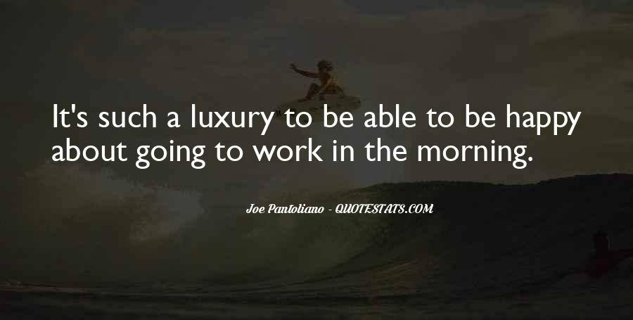 Going To Work Happy Quotes #891803