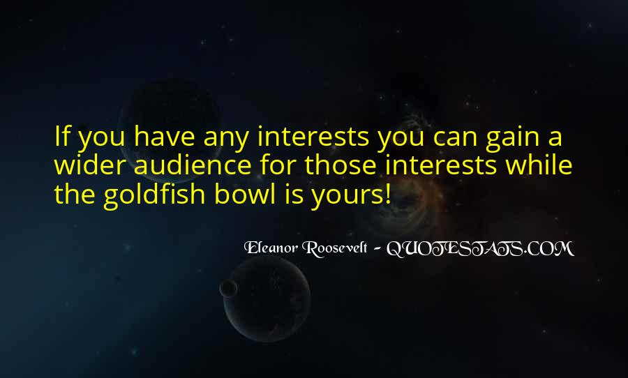 Goldfish Bowl Quotes #1737713
