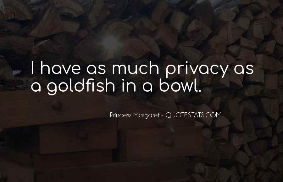 Goldfish Bowl Quotes #306048