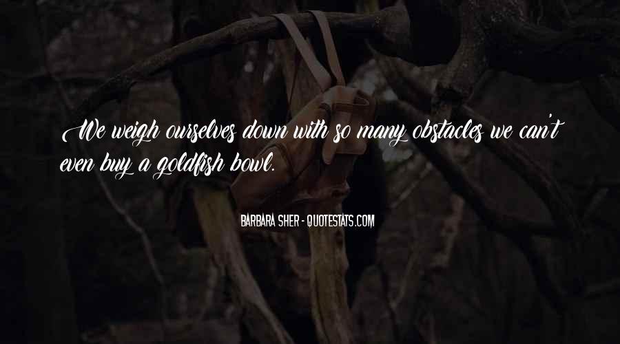 Goldfish Bowl Quotes #48046