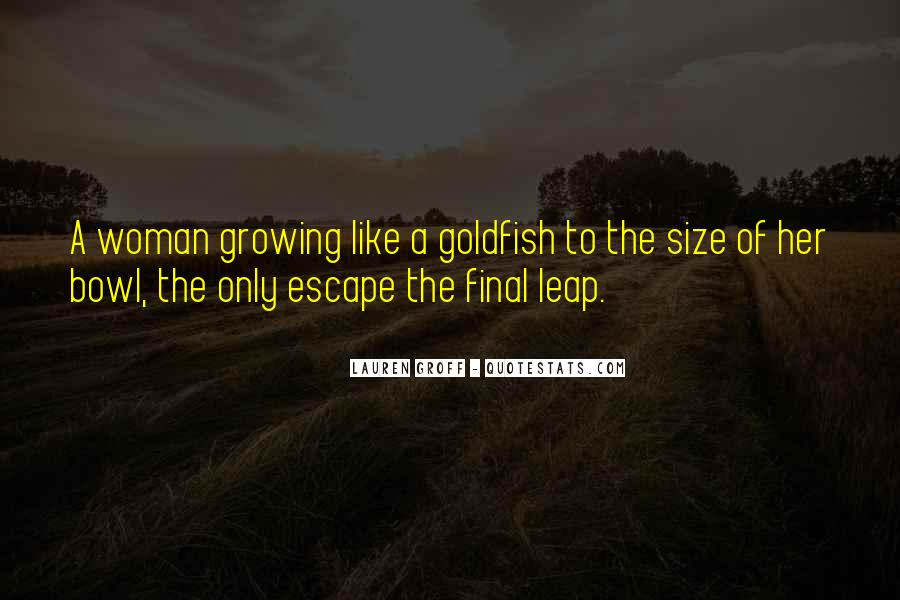 Goldfish Bowl Quotes #517313