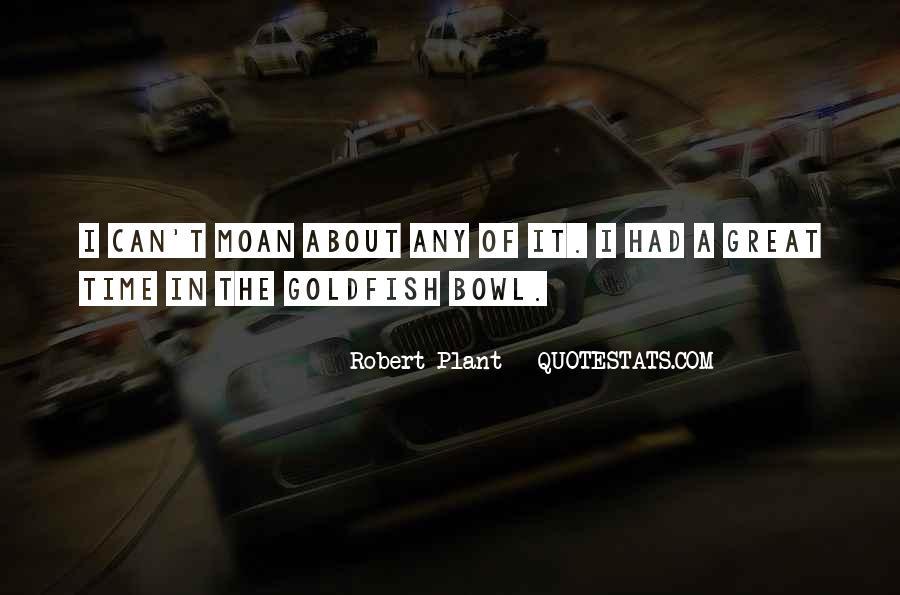 Goldfish Bowl Quotes #567808