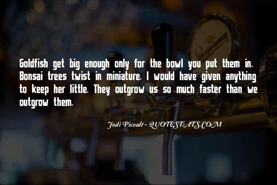 Goldfish Bowl Quotes #723844