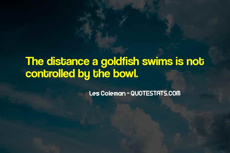 Goldfish Bowl Quotes #790329