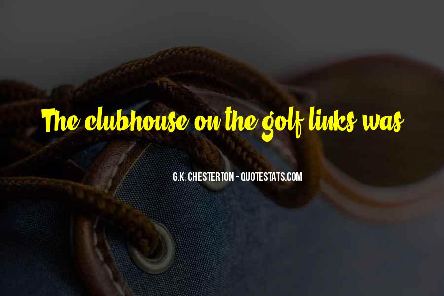 Golf Clubhouse Quotes #951164