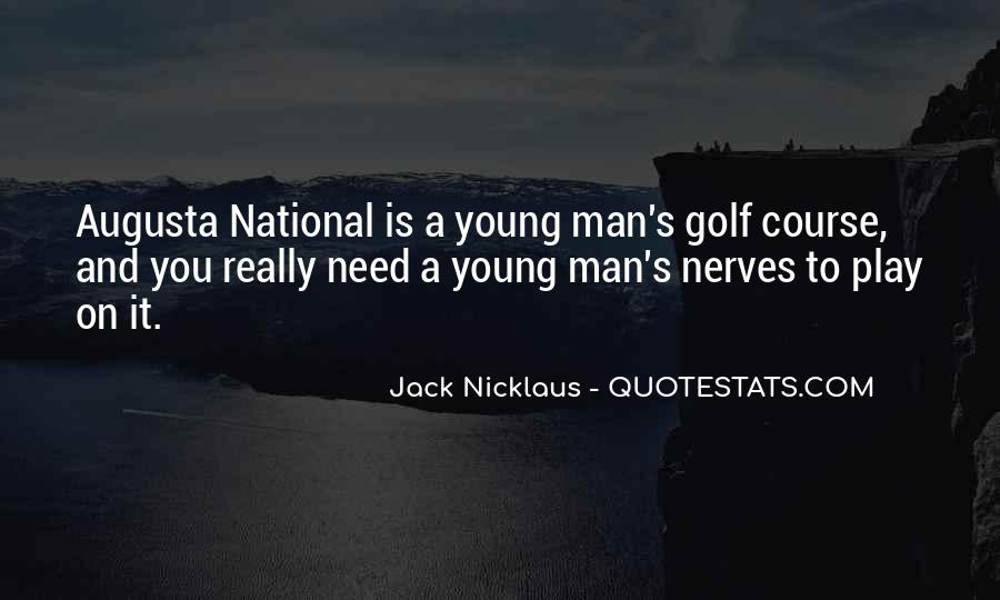 Golf Nerves Quotes #1663880