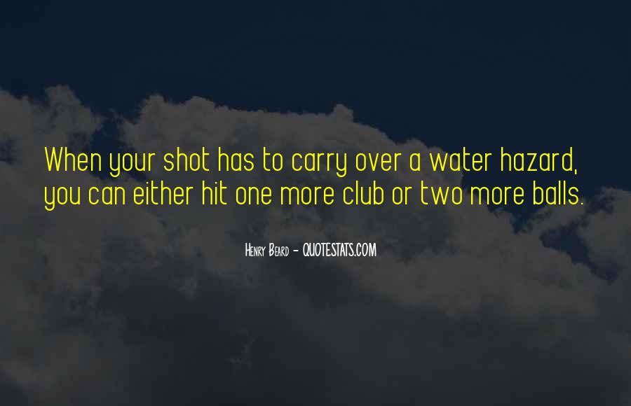 Golf Water Hazard Quotes #414573