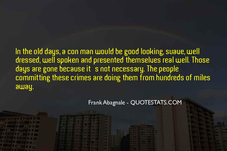 Gone Are Those Days Quotes #1254134