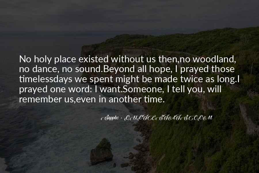 Gone Are Those Days Quotes #1443
