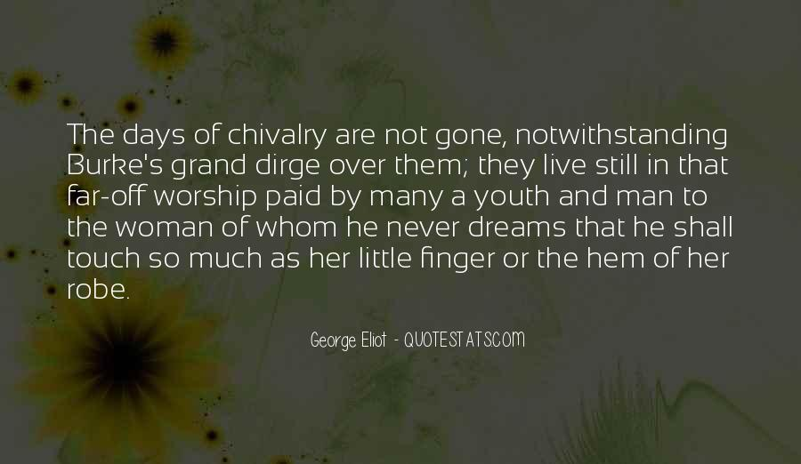 Gone Are Those Days Quotes #1737