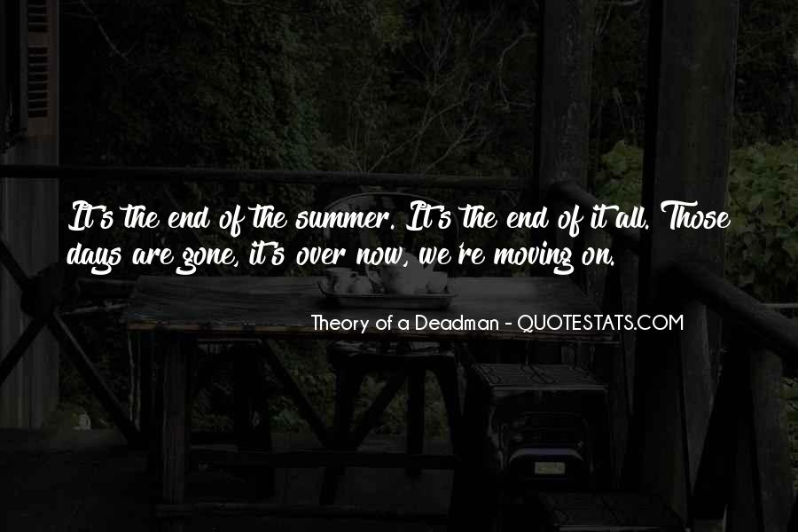 Gone Are Those Days Quotes #1812235