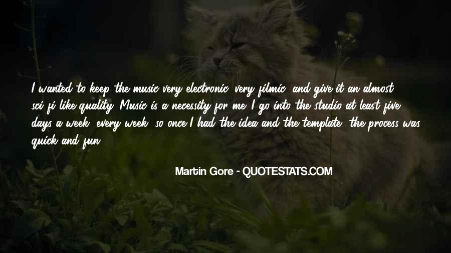 Gone Are Those Days Quotes #2285