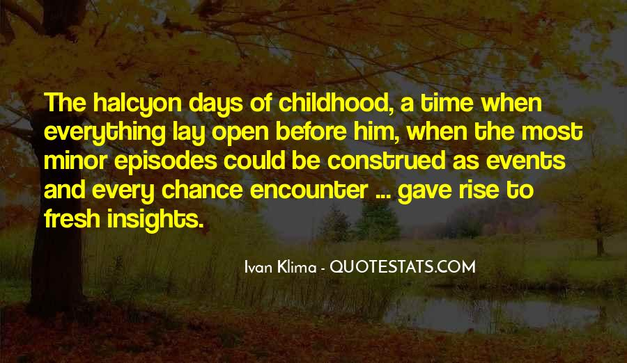 Gone Are Those Days Quotes #280