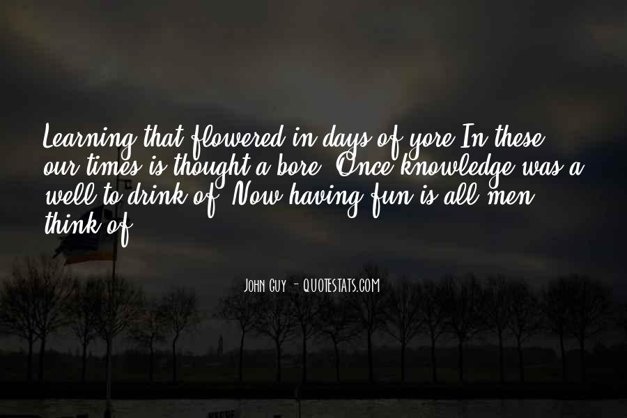 Gone Are Those Days Quotes #5221