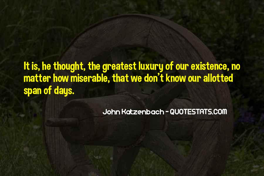 Gone Are Those Days Quotes #524