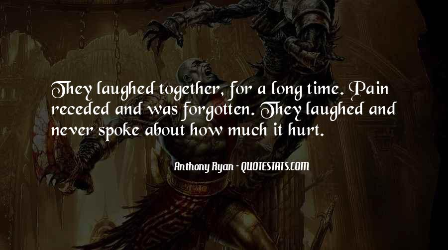 Gone Never Forgotten Quotes #136302