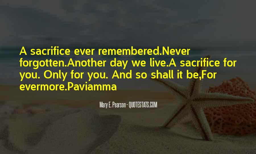 Gone Never Forgotten Quotes #18959