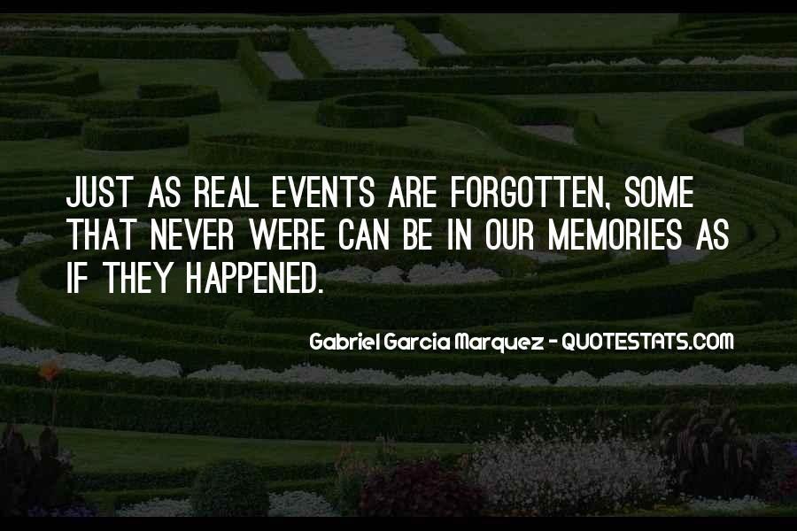 Gone Never Forgotten Quotes #73970