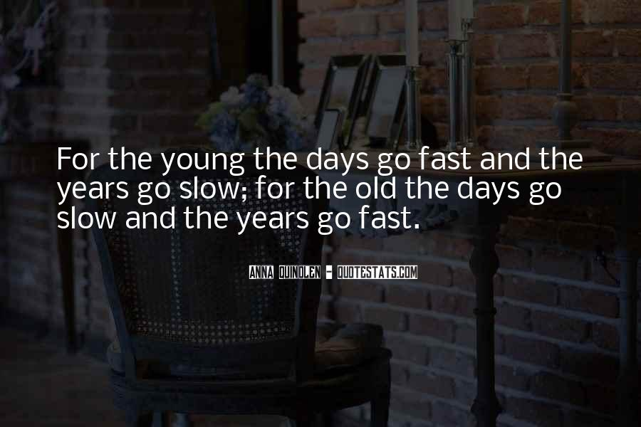 Gone So Fast Quotes #12898