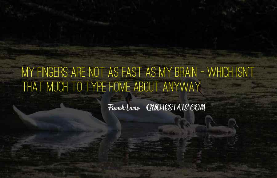 Gone So Fast Quotes #20307