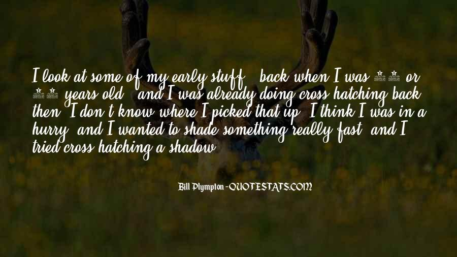 Gone So Fast Quotes #22756