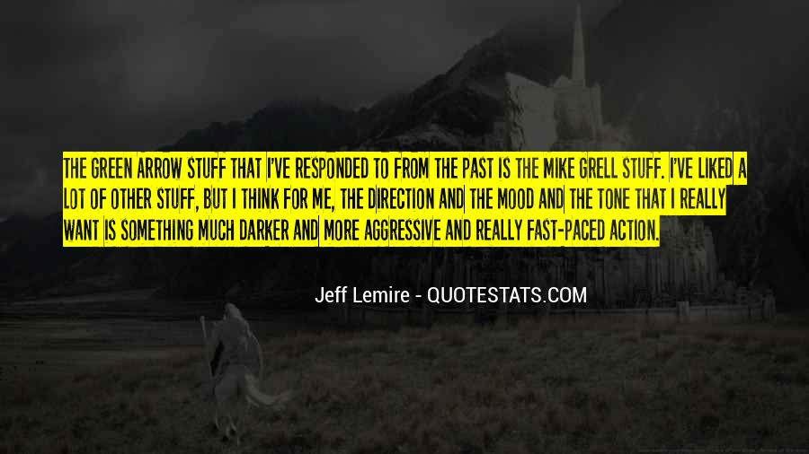 Gone So Fast Quotes #3843