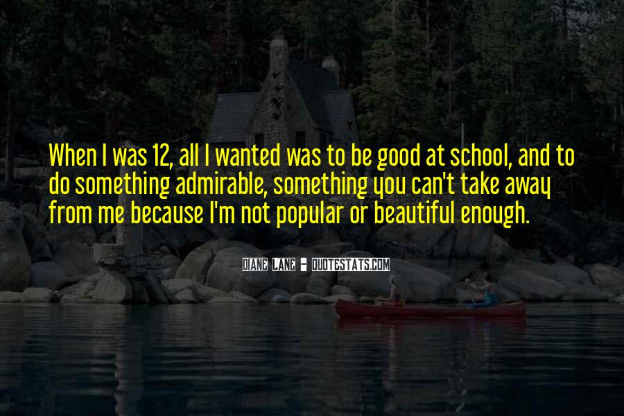 Good Admirable Quotes #188652