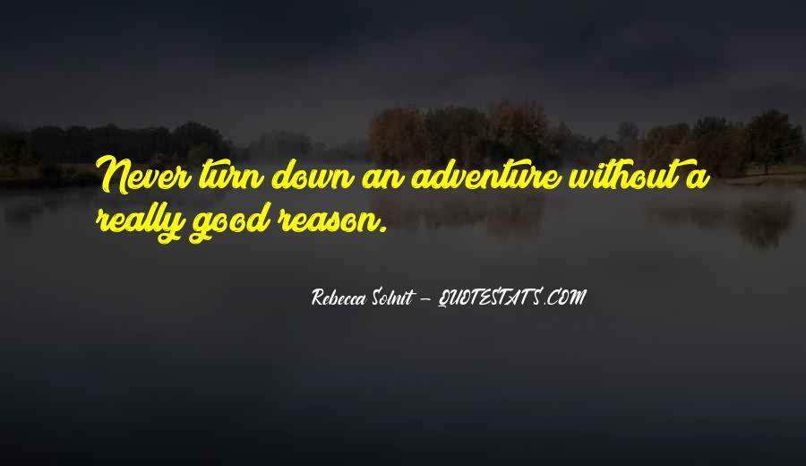 Good Adventure Quotes #1021374