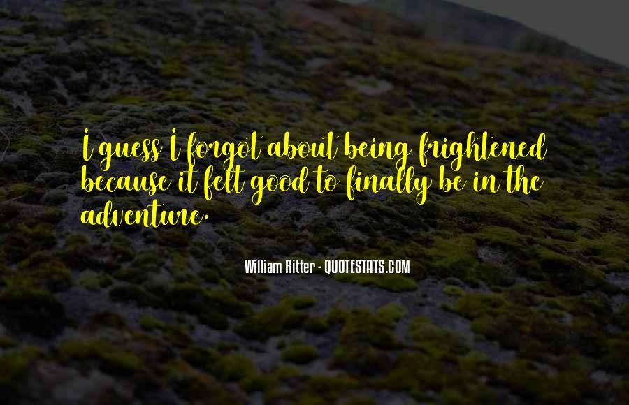 Good Adventure Quotes #1060570