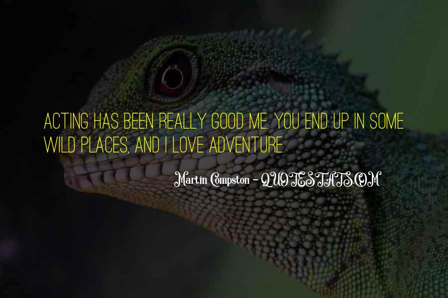 Good Adventure Quotes #1342314