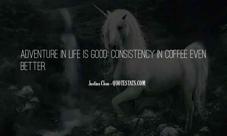 Good Adventure Quotes #1411021