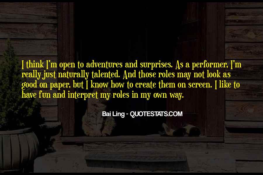 Good Adventure Quotes #1538852