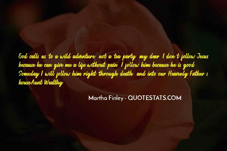 Good Adventure Quotes #1770006