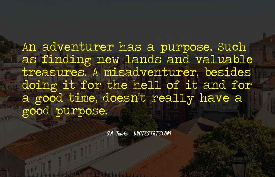 Good Adventure Quotes #33212