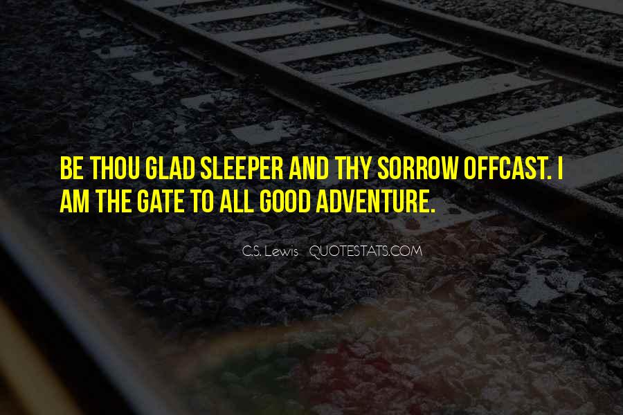 Good Adventure Quotes #394938