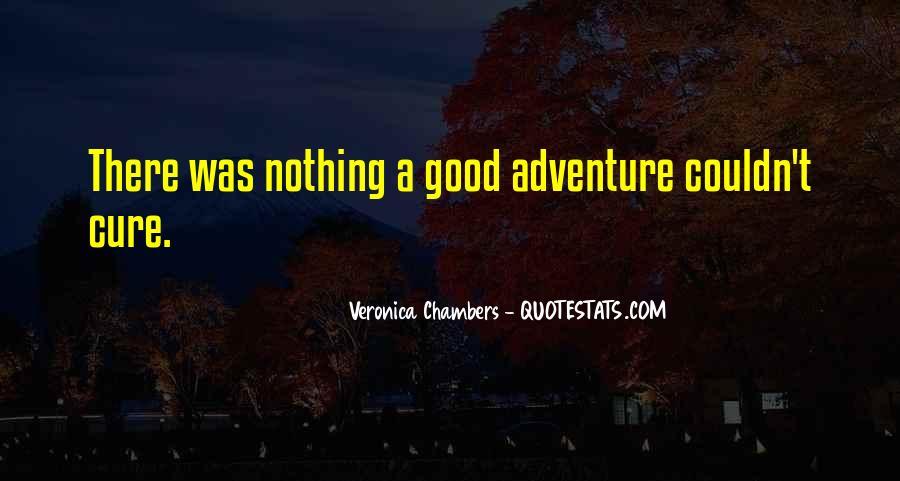 Good Adventure Quotes #505440