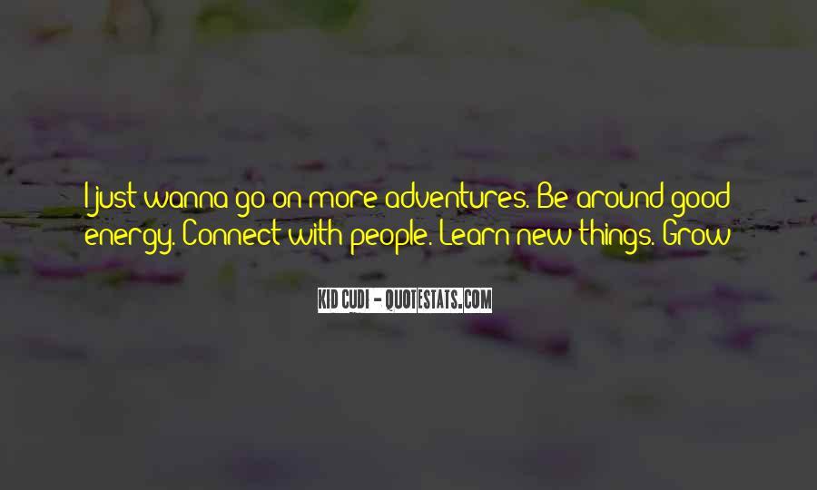 Good Adventure Quotes #534100