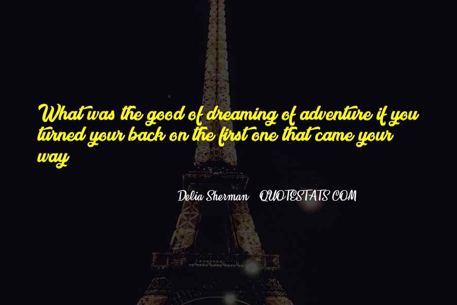 Good Adventure Quotes #718688