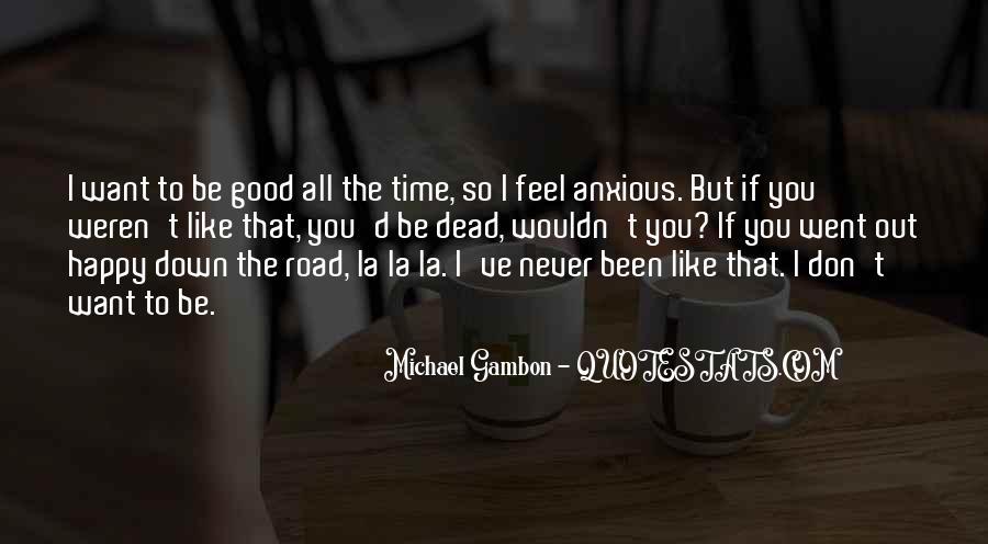 Good Anxious Quotes #1513801