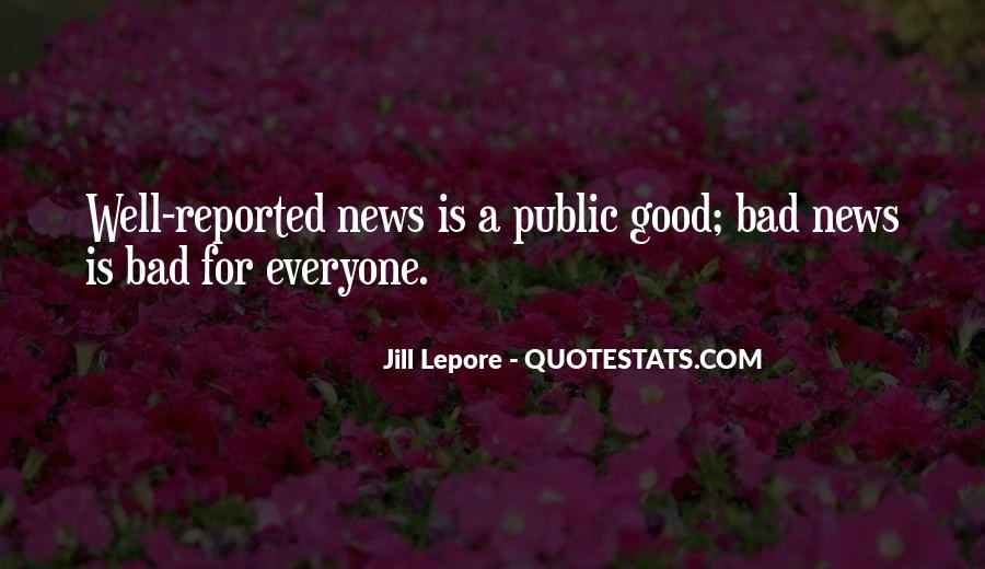 Good Bad News Quotes #1001423