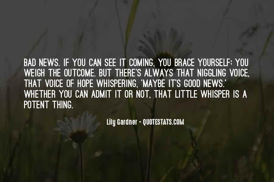 Good Bad News Quotes #1013057