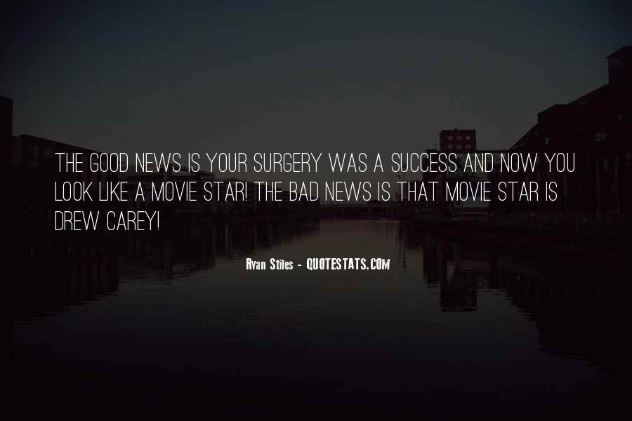 Good Bad News Quotes #102397